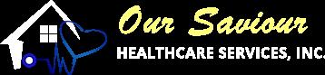 Our Saviour Healthcare Services, Inc.